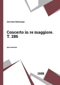 Concerto in re maggiore. T. 286