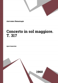 Concerto in sol maggiore. T. 317