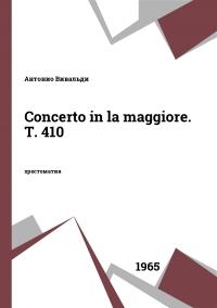 Concerto in la maggiore. T. 410